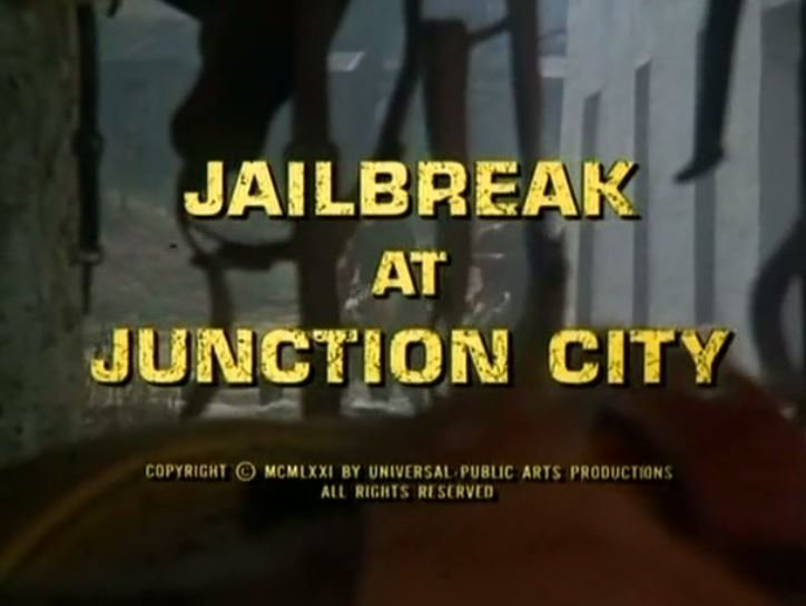 "Alias Smith & Jones ""Jailbreak At Junction City"" S02 E03"
