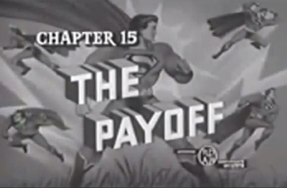 """Superman """"The Payoff"""" Chapter 15 Superman"""