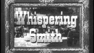 "Whispering Smith ""The Deadliest Weapon"" S01 E07"