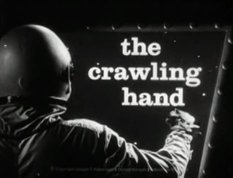 The Crawling Hand 1963