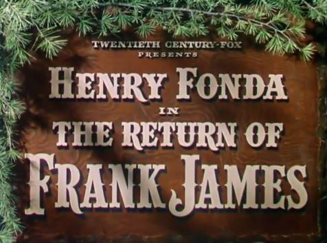 The Return of Frank James 1940