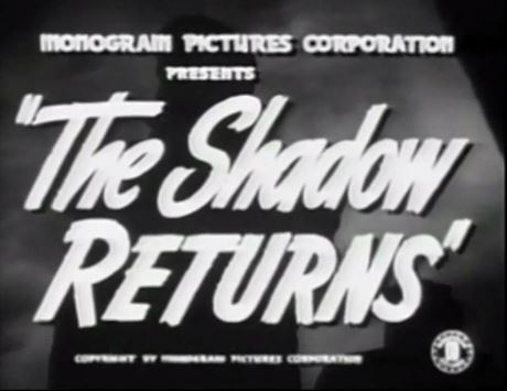 The Shadow Returns 1946