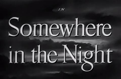 Somewhere in the Night 1946