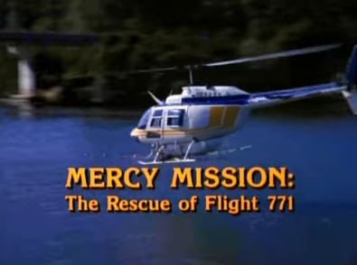 Mercy Mission: The Rescue of Flight 771 1993