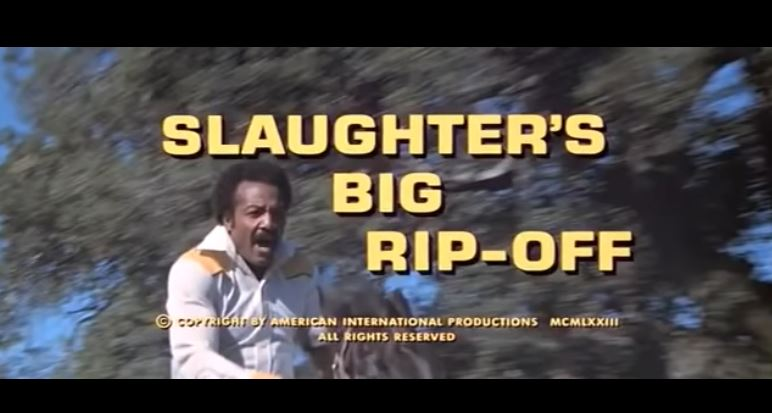 Slaughter's Big Rip Off 1973