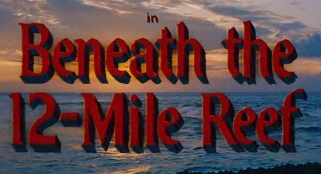Beneath the 12-Mile Reef 1953