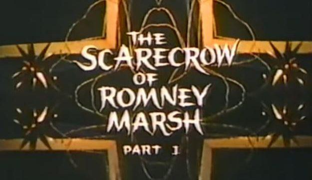 The Scarecrow of Romney Marsh 1/3