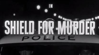 Shield for Murder 1954