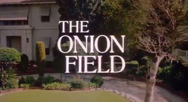 The Onion Field 1979